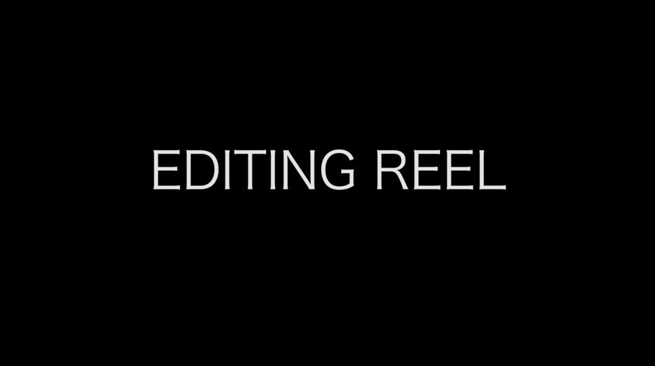 Editing Reel 2016